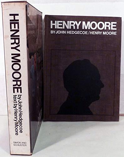 Henry Moore: Hedgecoe, John and Moore, Henry