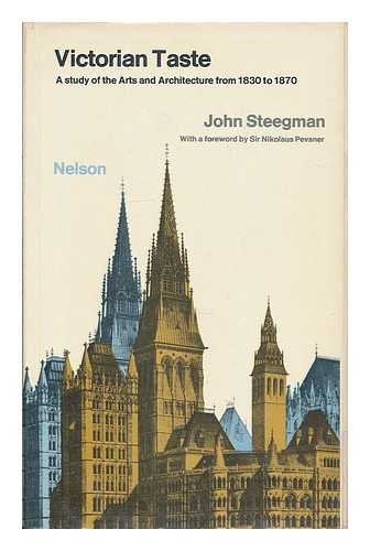 9780171410174: Victorian taste: A study of the arts and architecture from 1830 to 1870