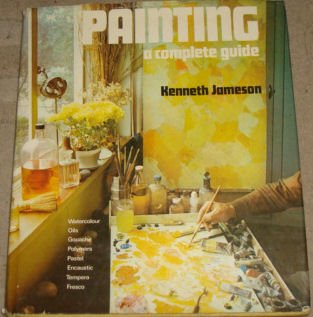 9780171410365: Painting: A complete guide
