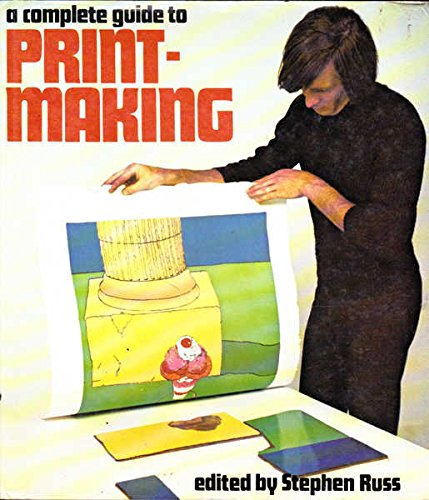 9780171410372: Complete Guide to Printmaking