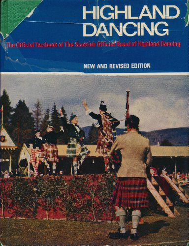 9780171410693: Highland dancing: The official textbook of the Scottish Official Board of Highland Dancing