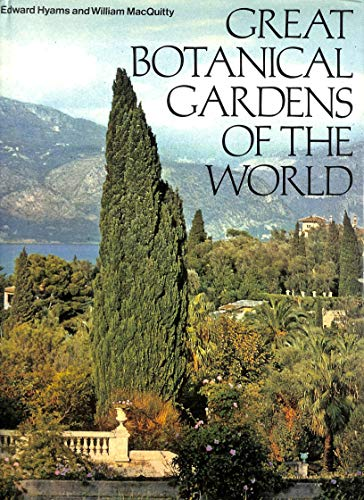 Great Botanical Gardens of the World