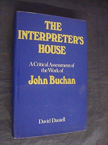 9780171460513: The interpreter's house: A critical assessment of John Buchan