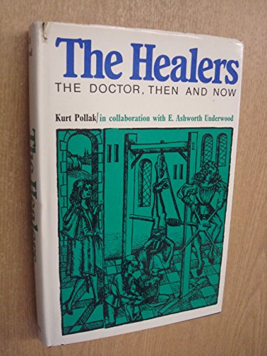 9780171470215: The healers: The doctor, then and now