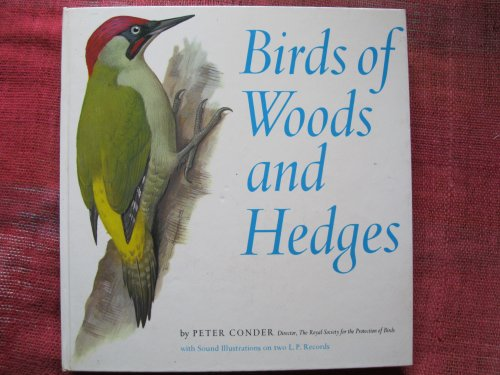 Birds of woods and hedges;: Peter Conder