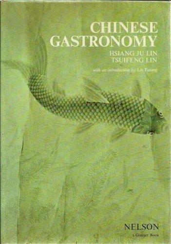 9780171470574: Chinese Gastronomy
