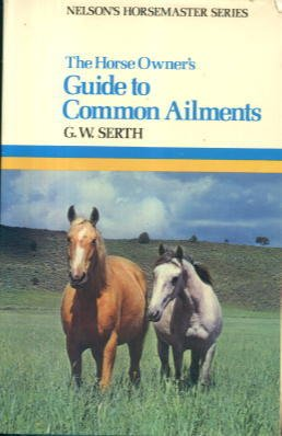 9780171472073: The Horse Owner's Guide to Common Ailments (Horsemaster S)