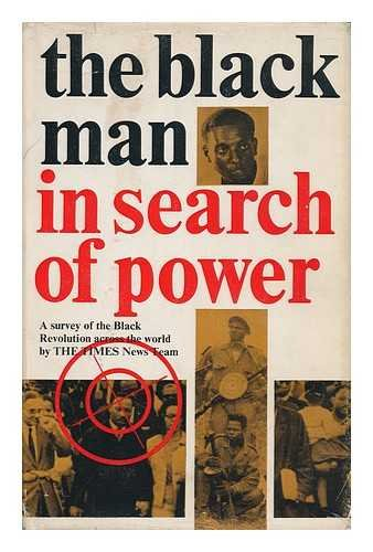 9780171490091: The Black Man in Search of Power: A Survey of the Black Revolution Across the World