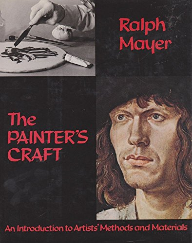 9780171490756: The Painter's Craft: An Introduction to Artists' Methods and Materials