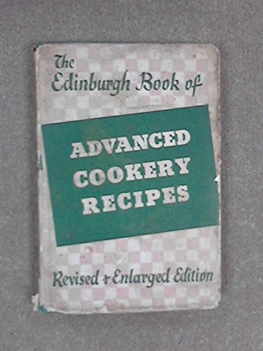 9780171570335: The Edinburgh Book of Advanced Cookery Recipes