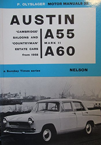 9780171600322: Austin A55 Mk. II and A60 from 1958 (Olyslager Motor Manuals)