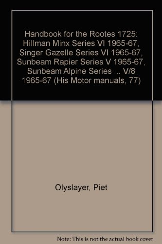 9780171600773: Rootes 1725: Sunbeam Tiger and Alpine V8, etc. (Olyslager Motor Manuals)