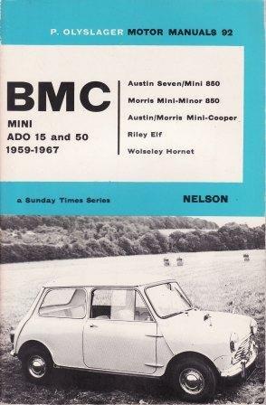 9780171600926: B. M. C. Mini Ado 15 and 50, 1959-67 (Olyslager Motor Manuals)
