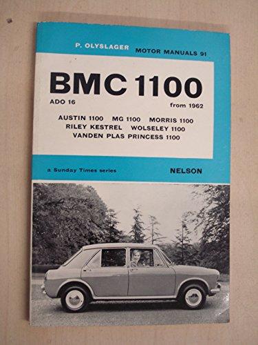 9780171601015: B. M. C. 1100, Etc. from 1962 (Olyslager Motor Manuals)