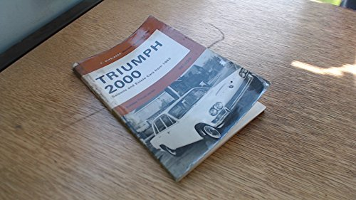 9780171601091: Triumph 2000 Saloons and Estate Cars from 1963 (Olyslager Motor Manuals)