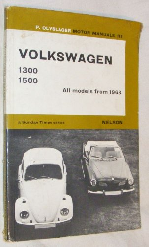 9780171601114: Volkswagen 1300, 1500: All Models from 1968 (Olyslager Motor Manuals)