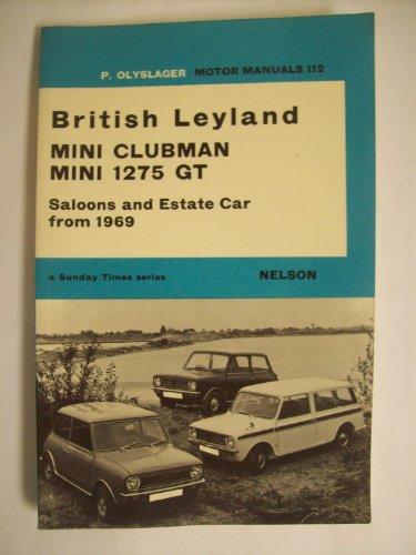 9780171601121: British Leyland Mini Clubman, Mini 1275 GT (Olyslager Motor Manuals)