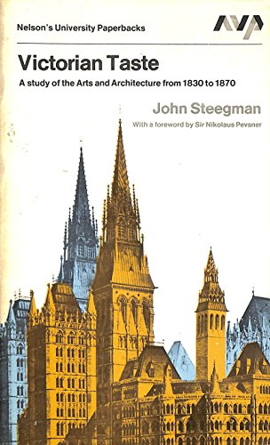 9780171700077: Victorian taste: a study of the arts and architecture from 1830 to 1870