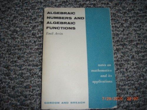 9780171787009: Algebraic Numbers and Algebraic Functions