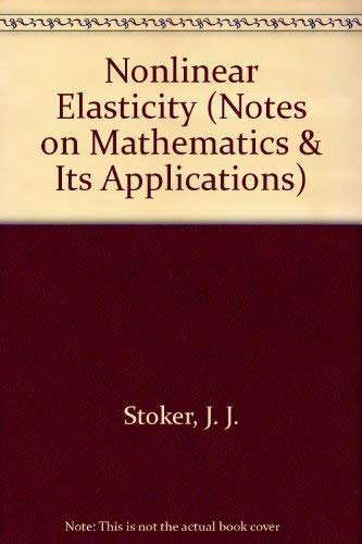 9780171787061: Nonlinear Elasticity (Notes on Mathematics & Its Applications)