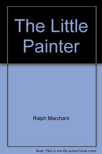 9780172110110: The Little Painter
