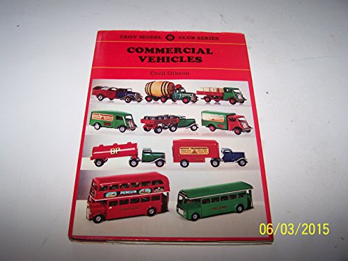 9780172132075: Commercial Vehicles (Troy Model Club Series, Volume 2)