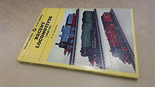 TROY MODEL CLUB SERIES : RECENT LOCOMOTIVES 1947 - 70