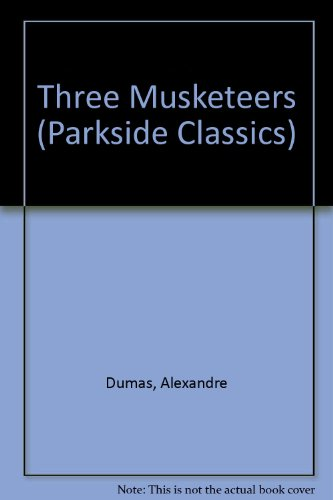 9780173130223: Three Musketeers (Parkside Classics)