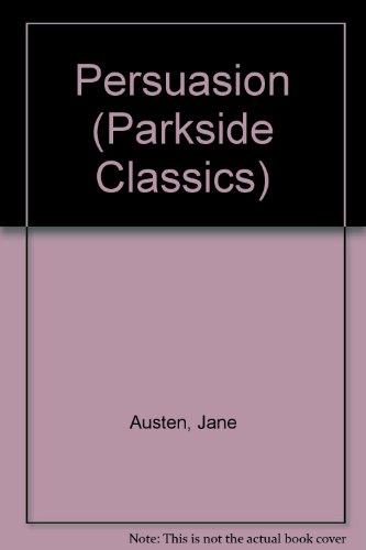 9780173132371: Persuasion (Parkside Classics)