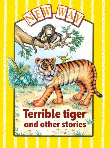 9780174006121: New Way Yellow Level Core Book Terrible Tiger and Other Stories