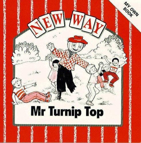 9780174010494: Mr Turnip Top (New Way)