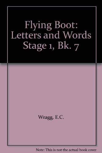 9780174010623: Flying Boot: Letters and Words Stage 1, Bk. 7