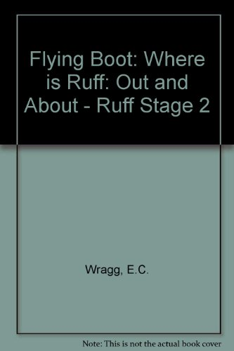 9780174010852: Flying Boot: Where is Ruff: Out and About - Ruff Stage 2