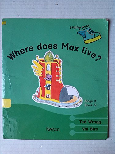 9780174010906: Flying Boot: Where Does Max Live? Stage 3, Bk. 5