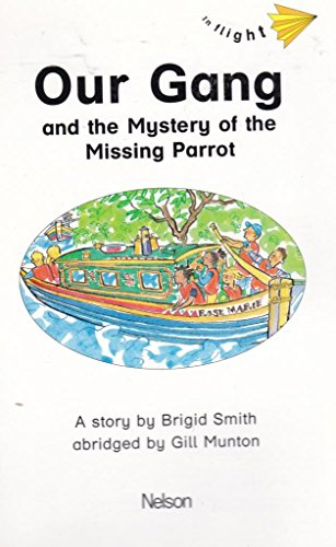 9780174012962: In Flight: Our Gang and the Mystery of the Missing Parrot Level 1