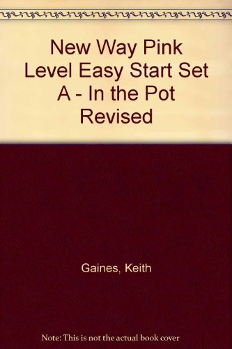 9780174014874: New Way Pink Level Easy Start Set A - In the Pot Revised