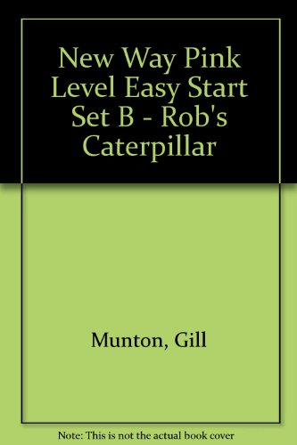 9780174014959: New Way Pink Level Easy Start Set B - Rob's Caterpillar