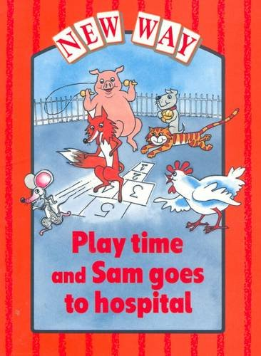 9780174015109: New Way Red Level Platform Book - Play Time and Sam Goes to Hospital