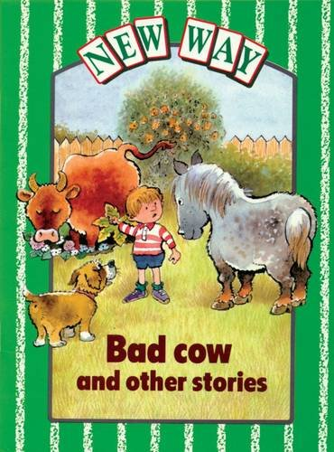 9780174015413: New Way Green Level Core Book - Bad Cow and Other Stories