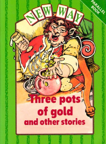 9780174015697: New Way Green Level Parallel Book - Three Pots of Gold and Other Stories