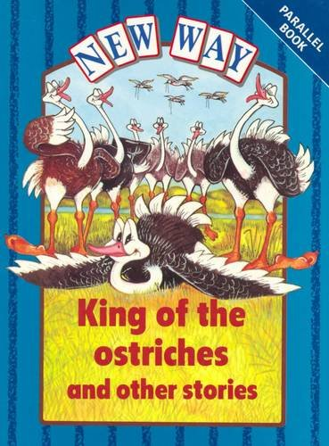 9780174015871: New Way Blue Level Parallel Books - King of the Ostriches and Other Stories