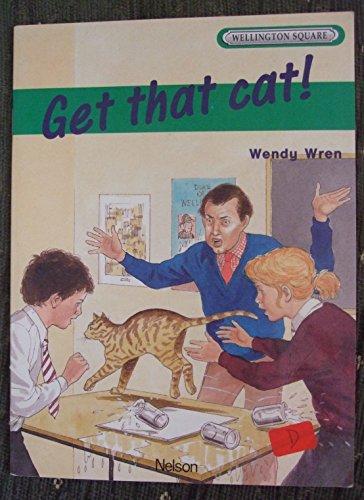 9780174016151: Wellington Square Level 2 Set B - Get That Cat!