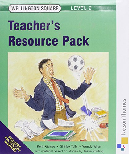 9780174016212: Wellington Square - Level 2 Teachers Resource Pack New Edition: Teachers Resource Pack Level 2