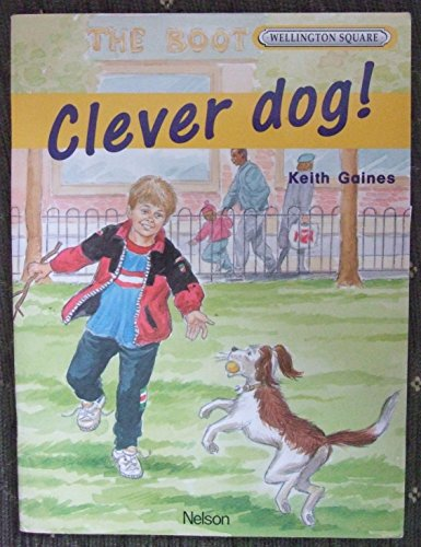9780174016564: Wellington Square Level 4 Set B - Clever Dog