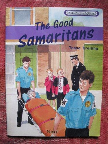 Wellington Square - Level 5 Storybook The Good Samaritans Revised Edition (9780174016649) by Tessa Krailing