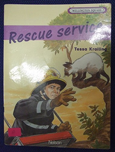 9780174016670: Wellington Square Level 5 Storybook - Rescue Service