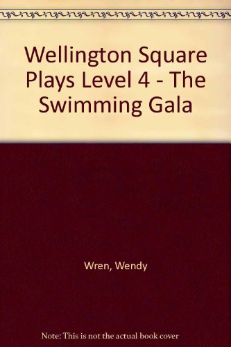 9780174020844: Wellington Square Plays Level 4 - The Swimming Gala
