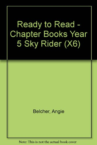 9780174022855: Ready to Read - Chapter Books Year 5 Sky Rider (X6)