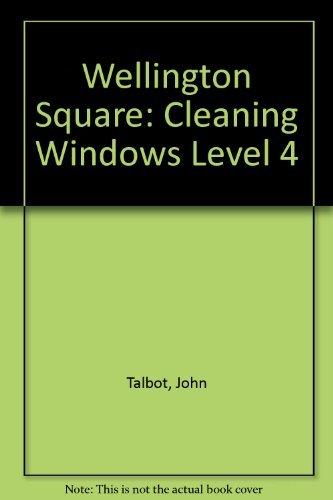 9780174023340: Wellington Square Reinforcement Reader Level 4 - Cleaning Windows