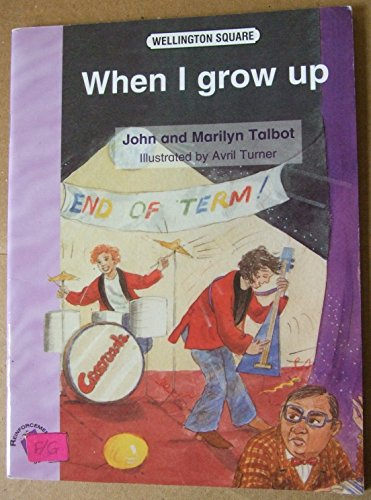 9780174023371: Wellington Square Reinforcement Reader Level 5 - When I Grow Up